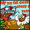 Play Chicken Cross The Road Game
