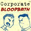 Play Corporate Bloodbath Game