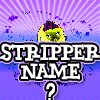 Play Stripper Name Finder Game
